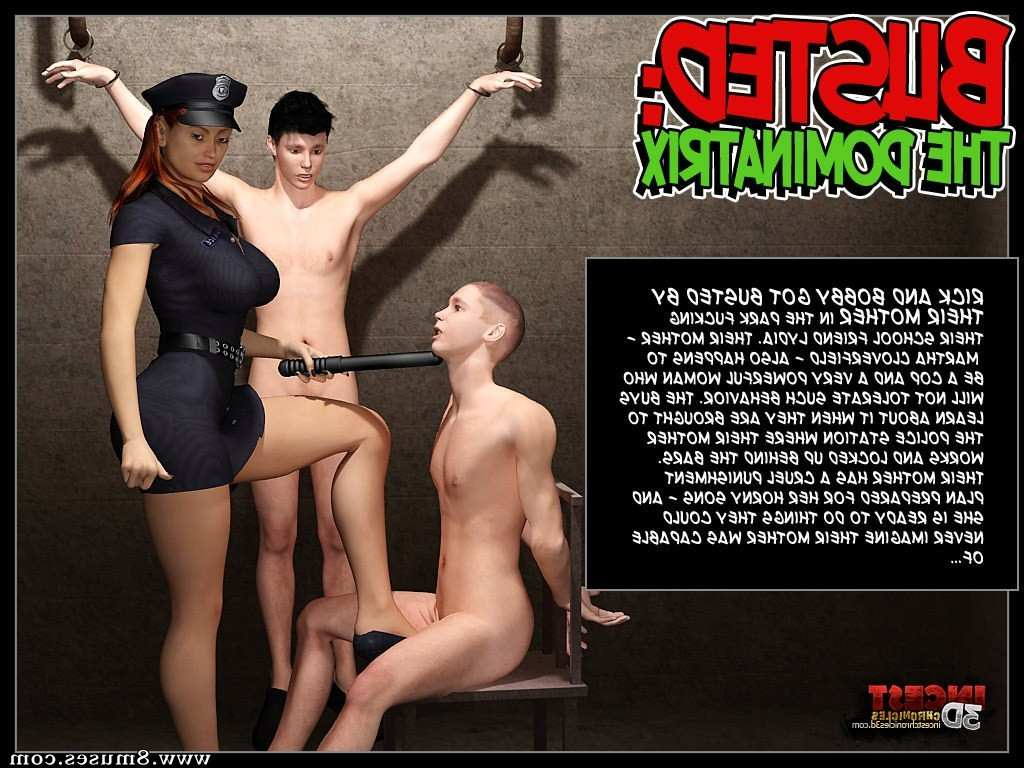 Busted. The Dominatrix